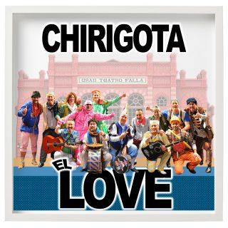 CHIRIGOTA EL LOVE